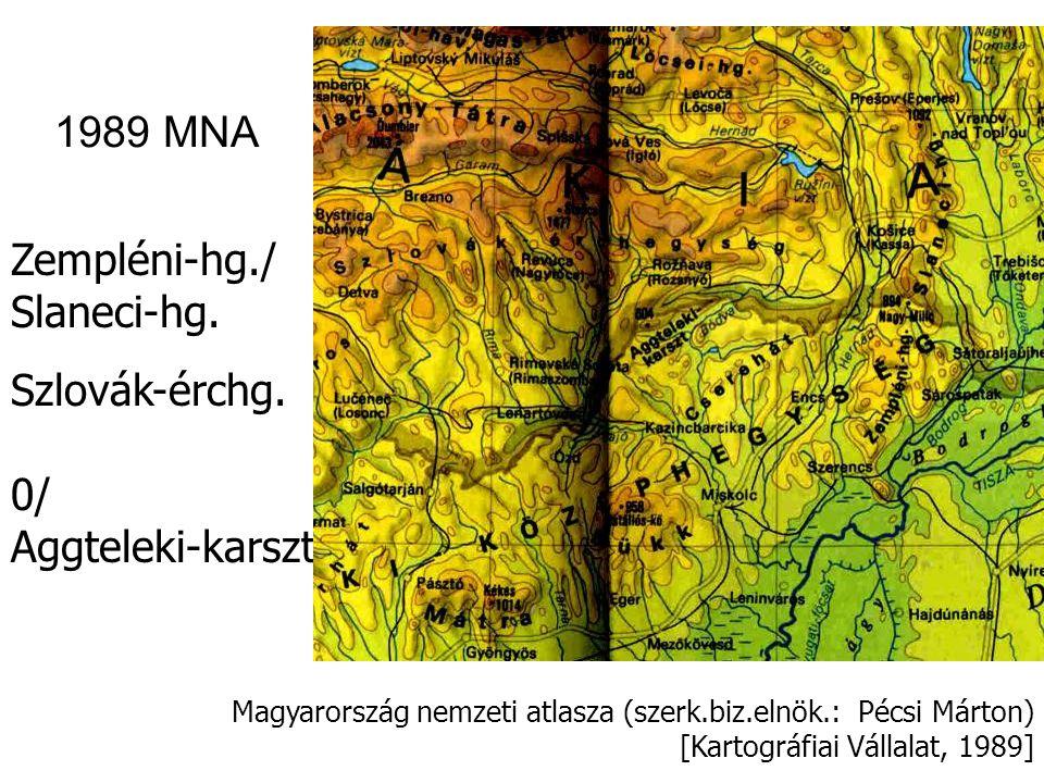 Kisalföld/0 Magyarország nemzeti atlasza (szerk.biz.elnök.: Pécsi Márton) [Kartográfiai Vállalat, 1989] 1989 MNA