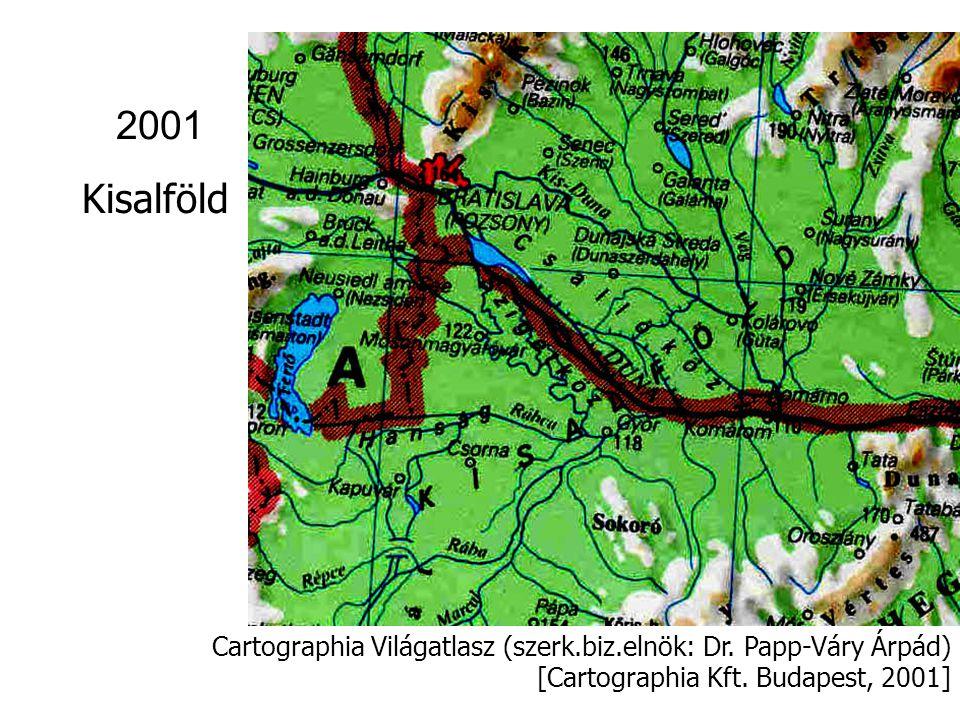 Csángóföld névanyaga két világatlaszban Cartographia Világatlasz [Cartographia Kft.