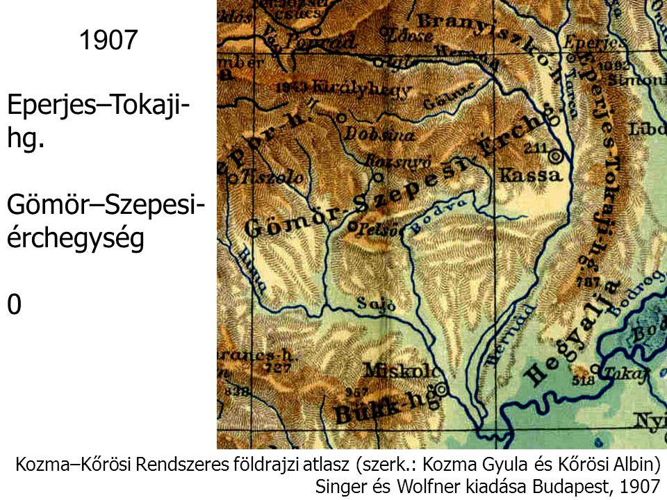 Kis-Magyar-alföld Kozma–Kőrösi Rendszeres földrajzi atlasz (szerk.: Kozma Gyula és Kőrösi Albin) Singer és Wolfner kiadása Budapest, 1907 1907