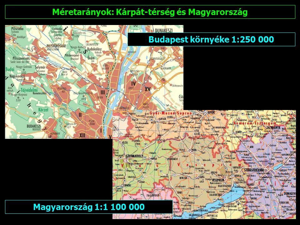 Kárpát-térség 1:550 000 Méretarányok: Kárpát-térség és Magyarország