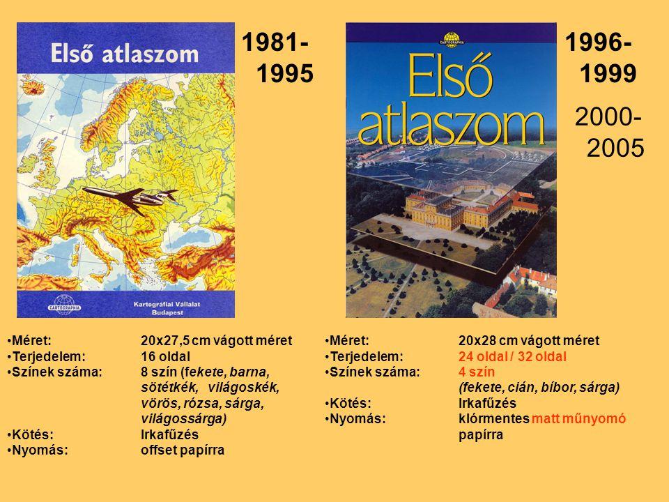 1981- 1995 Méret:20x27,5 cm vágott méret Terjedelem: 16 oldal Színek száma: 8 szín (fekete, barna, sötétkék, világoskék, vörös, rózsa, sárga, világoss