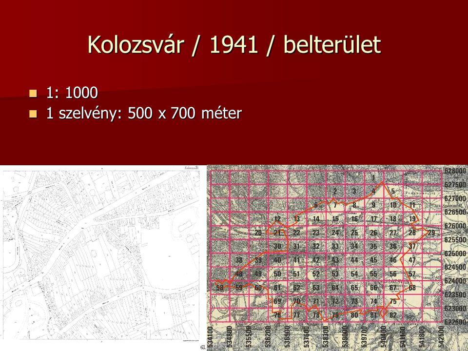 Kolozsvár / 1941 / belterület 1: 1000 1: 1000 1 szelvény: 500 x 700 méter 1 szelvény: 500 x 700 méter