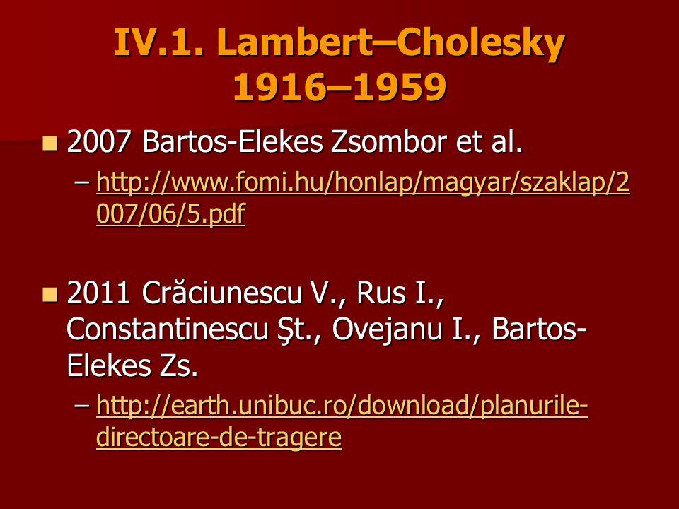 IV.1.Lambert–Cholesky 1916–1959 2007 Bartos-Elekes Zsombor et al.