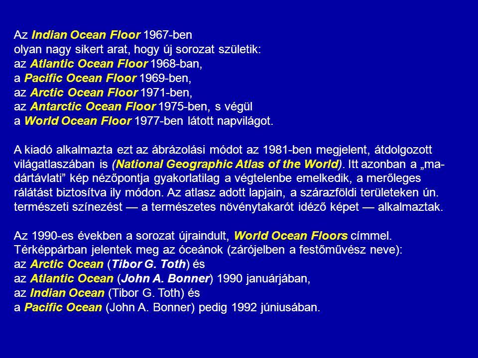 Az Indian Ocean Floor 1967-ben olyan nagy sikert arat, hogy új sorozat születik: az Atlantic Ocean Floor 1968-ban, a Pacific Ocean Floor 1969-ben, az