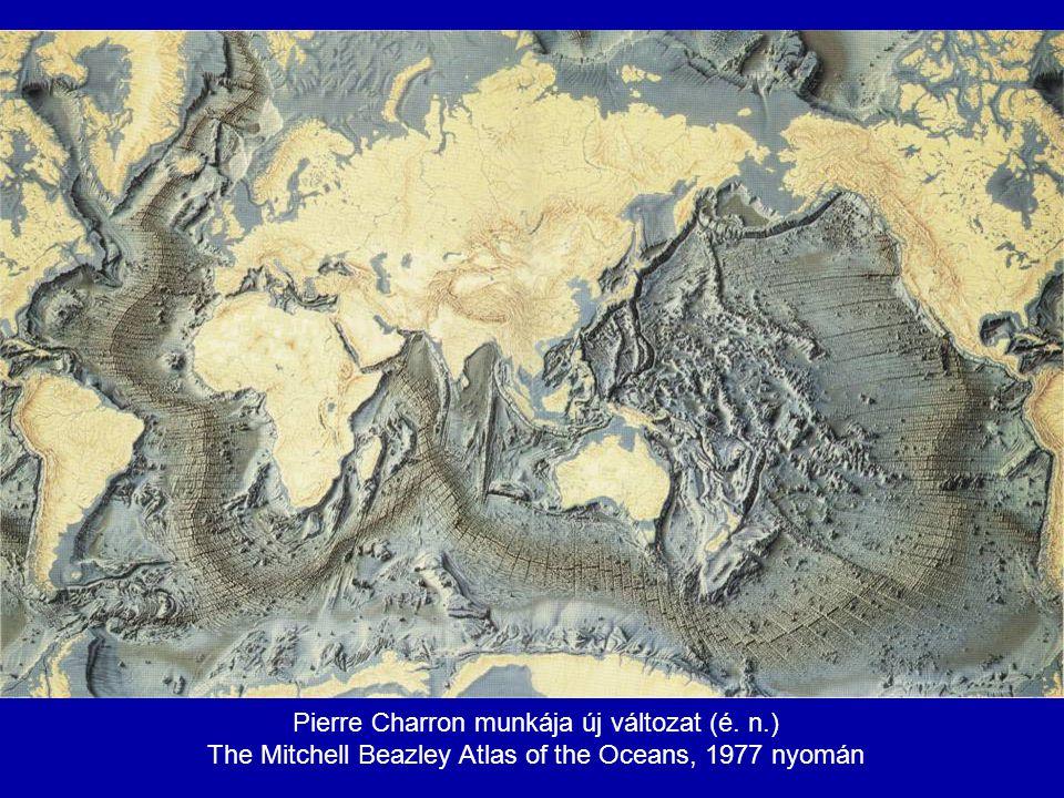 Pierre Charron munkája új változat (é. n.) The Mitchell Beazley Atlas of the Oceans, 1977 nyomán