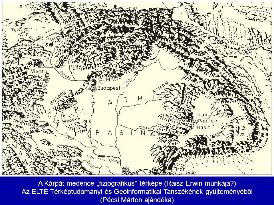 """A Kárpát-medence """"fiziografikus"""" térképe (Raisz Erwin munkája?) Az ELTE Térképtudományi és Geoinformatikai Tanszékének gyűjteményéből (Pécsi Márton aj"""