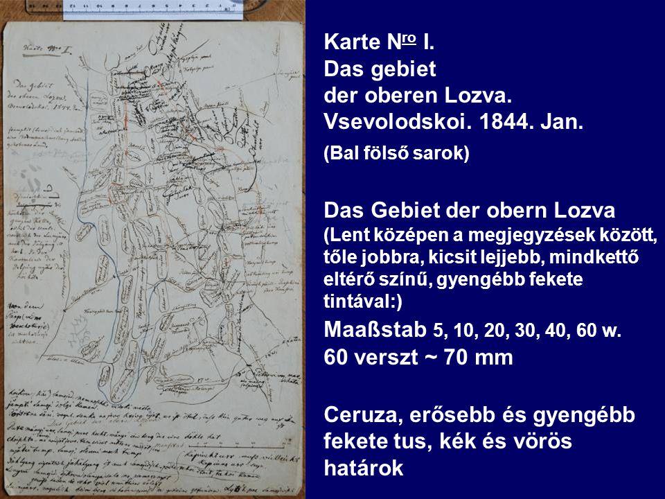 Karte N ro I. Das gebiet der oberen Lozva. Vsevolodskoi.