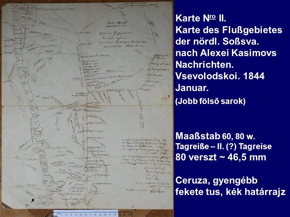 Karte N ro II. Karte des Flußgebietes der nördl. Soßsva.