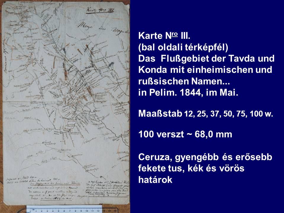 (bal oldali térképfél) Das Flußgebiet der Tavda und Konda mit einheimischen und rußsischen Namen...