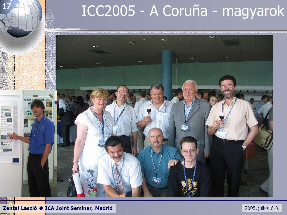 2005. július 6-8. Zentai László  ICA Joint Seminar, Madrid 17 ICC2005 - A Coruña - magyarok