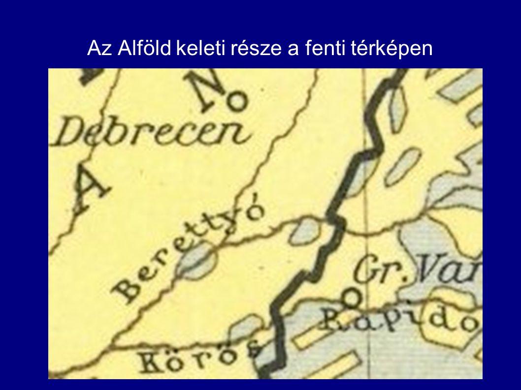 Az Alföld keleti része a fenti térképen