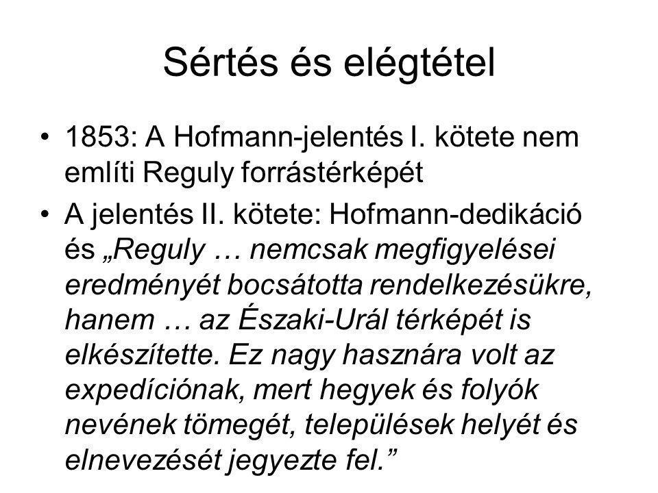 Sértés és elégtétel 1853: A Hofmann-jelentés I.