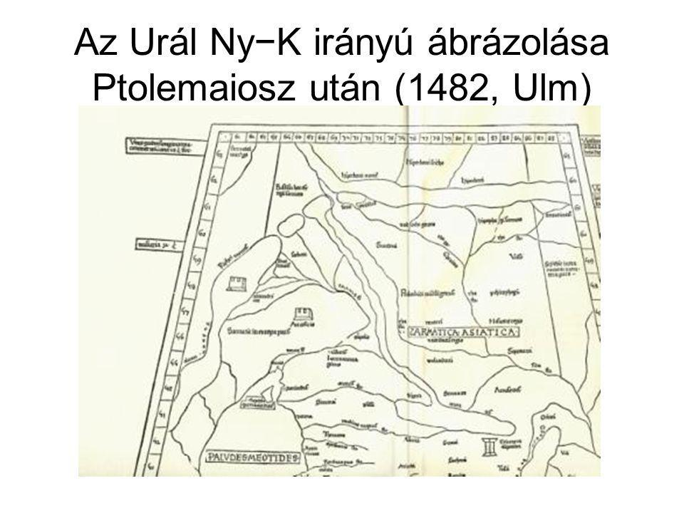 Az Urál Ny−K irányú ábrázolása Ptolemaiosz után (1482, Ulm)