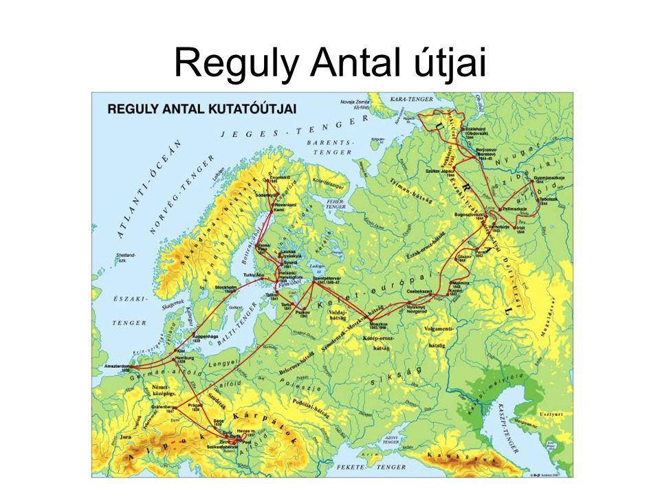Reguly Antal útjai