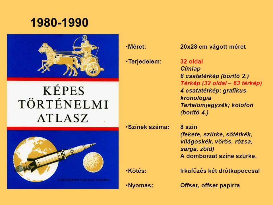 1991-2002 Tartalmi változtatások Matt műnyomó papír Terveztetett borító