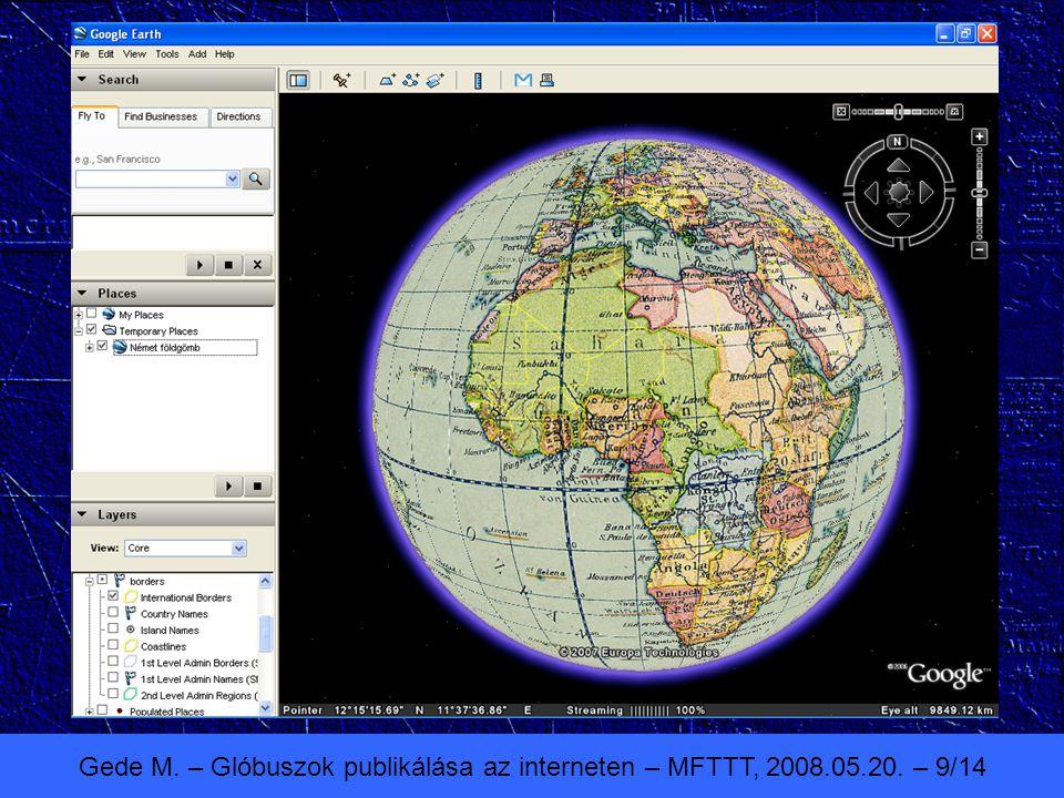 Gede M. – Glóbuszok publikálása az interneten – MFTTT, 2008.05.20. – 9/14