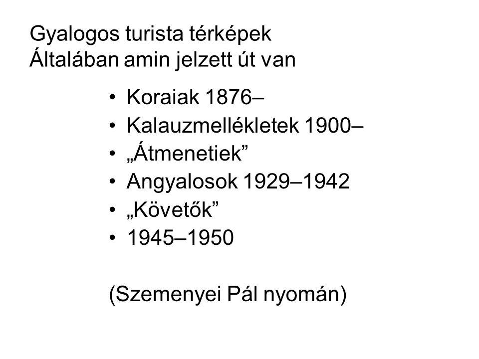 """1953-tól útikönyvbe vázlatok 1956 Kartográfiai Vállalat """"szögletes 1956-tól KV 11.–Ft-os (szisza) """"szamizdatok 1978-tól KV """"nyílt térképrendszer 1990-től: verseny, Cartographiai is fokozatosan áttér a torzítás nélküli tp-ekre"""