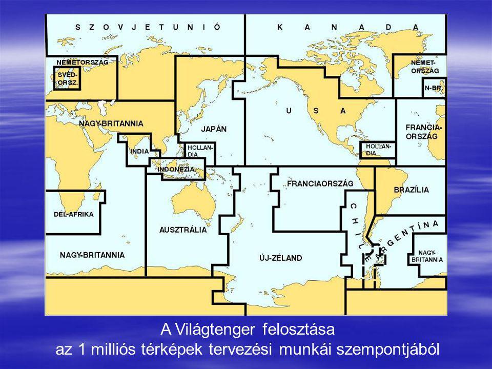 A Világtenger felosztása az 1 milliós térképek tervezési munkái szempontjából