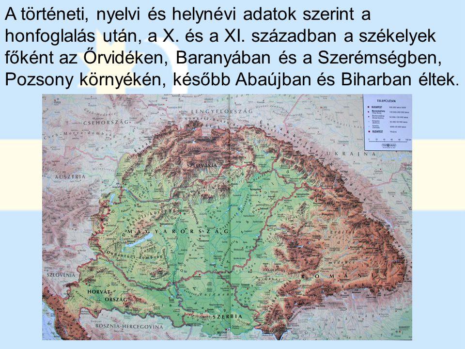 A történeti, nyelvi és helynévi adatok szerint a honfoglalás után, a X. és a XI. században a székelyek főként az Őrvidéken, Baranyában és a Szerémségb