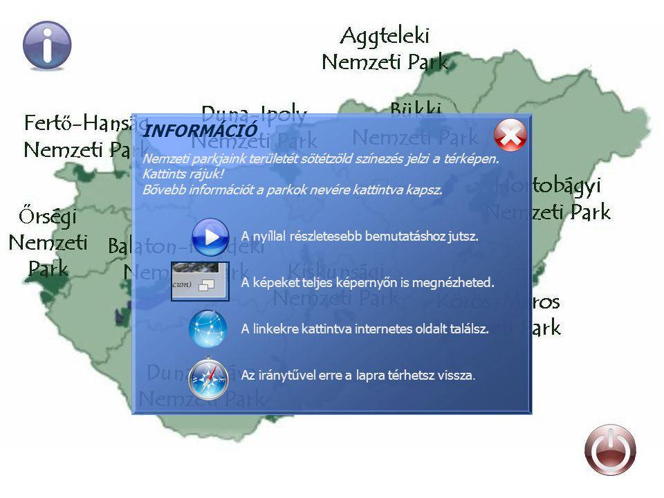 INFORMÁCIÓ Nemzeti parkjaink területét sötétzöld színezés jelzi a térképen.