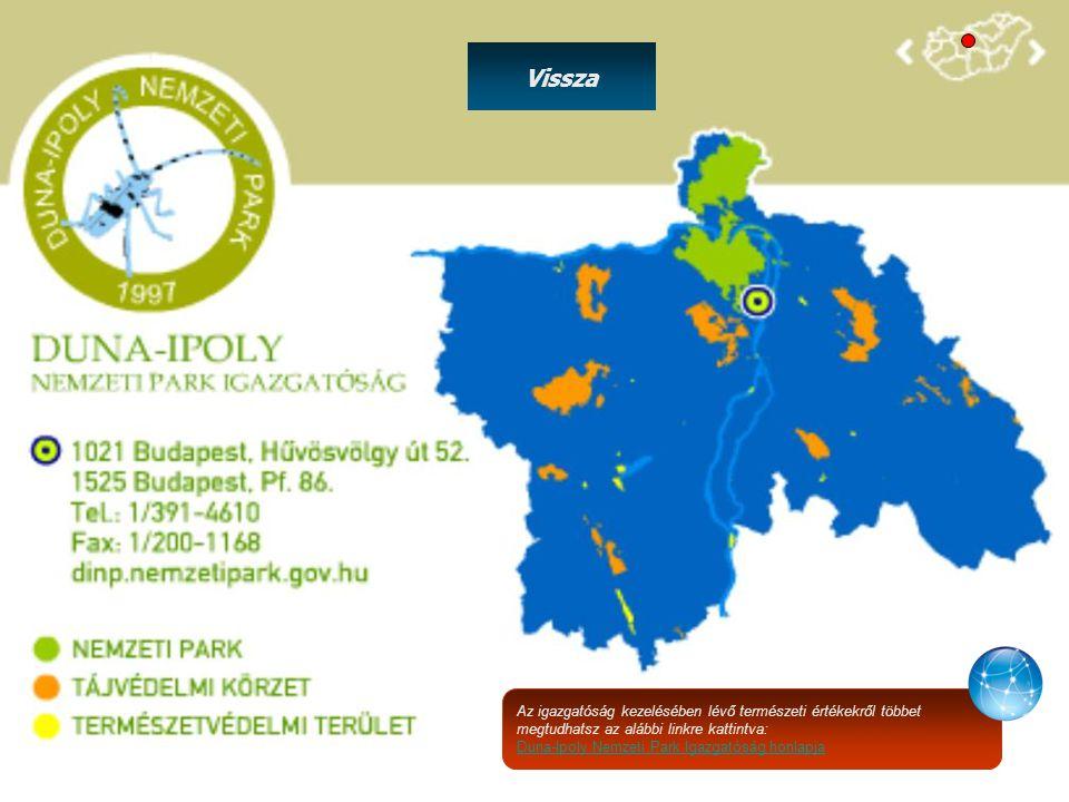 Vissza Az igazgatóság kezelésében lévő természeti értékekről többet megtudhatsz az alábbi linkre kattintva: Duna-Ipoly Nemzeti Park Igazgatóság honlap
