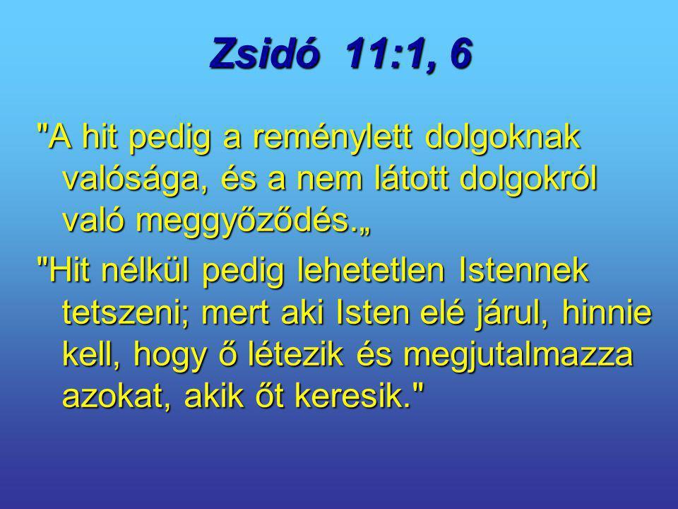 Zsidó 11:1, 6
