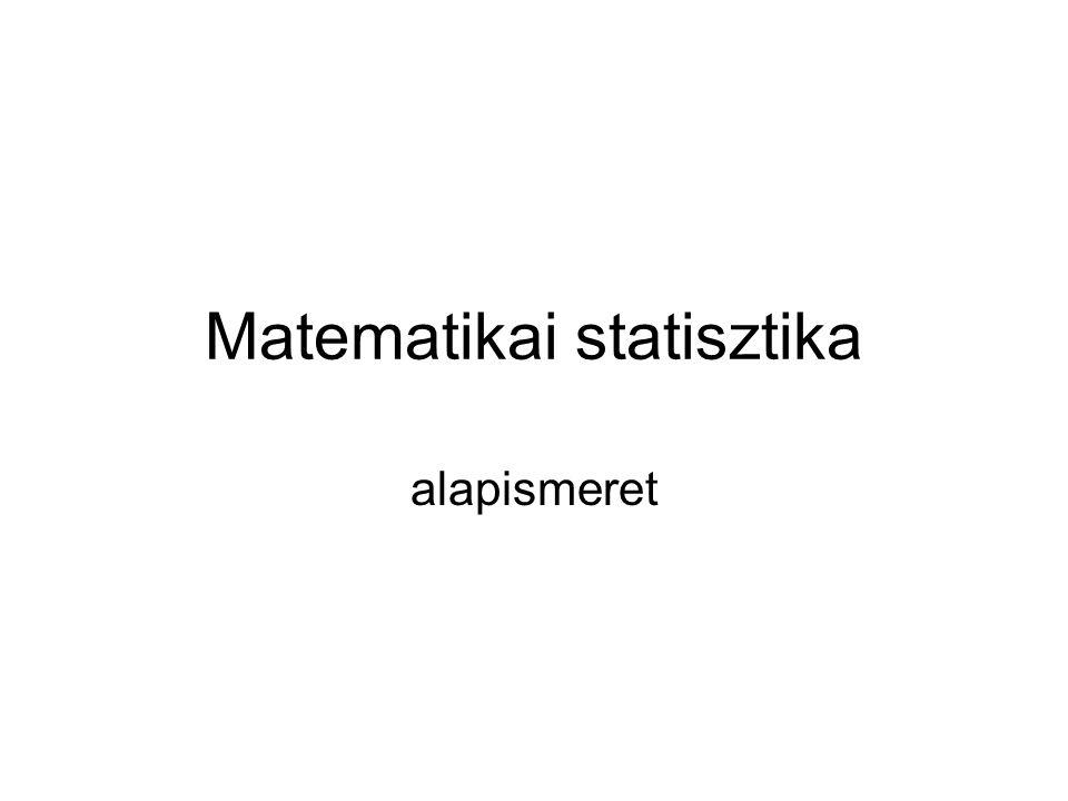 Matematikai statisztika alapismeret