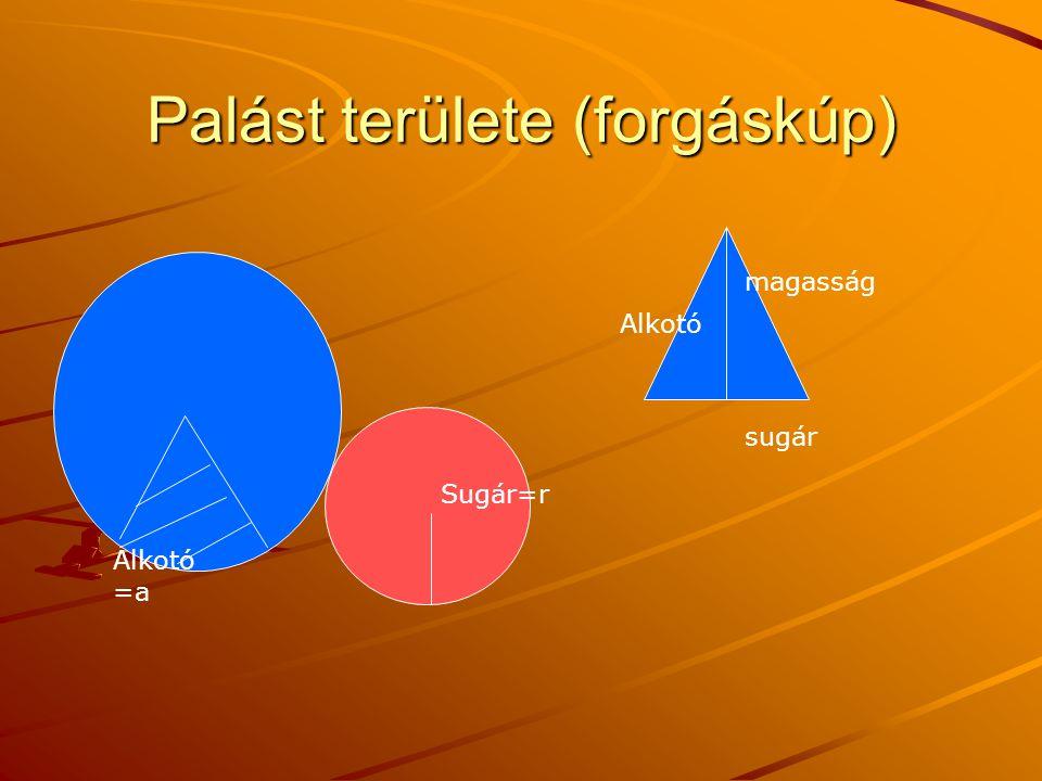 Térfogat számítása Számítsuk ki egy egyenes körkúp felszínét és térfogatát, ha 1.Alaplapjának sugara 3,1cm, alkotója 4,8cm 2.Alaplapjának sugara 1,56 cm, magassága 0,25 cm V=1,56*1,56*π*0,25/3 F=1,56*1,56* π+palást Palást: =2*1,56* π*a/2 a 2 =1,56 2 +0,25 2