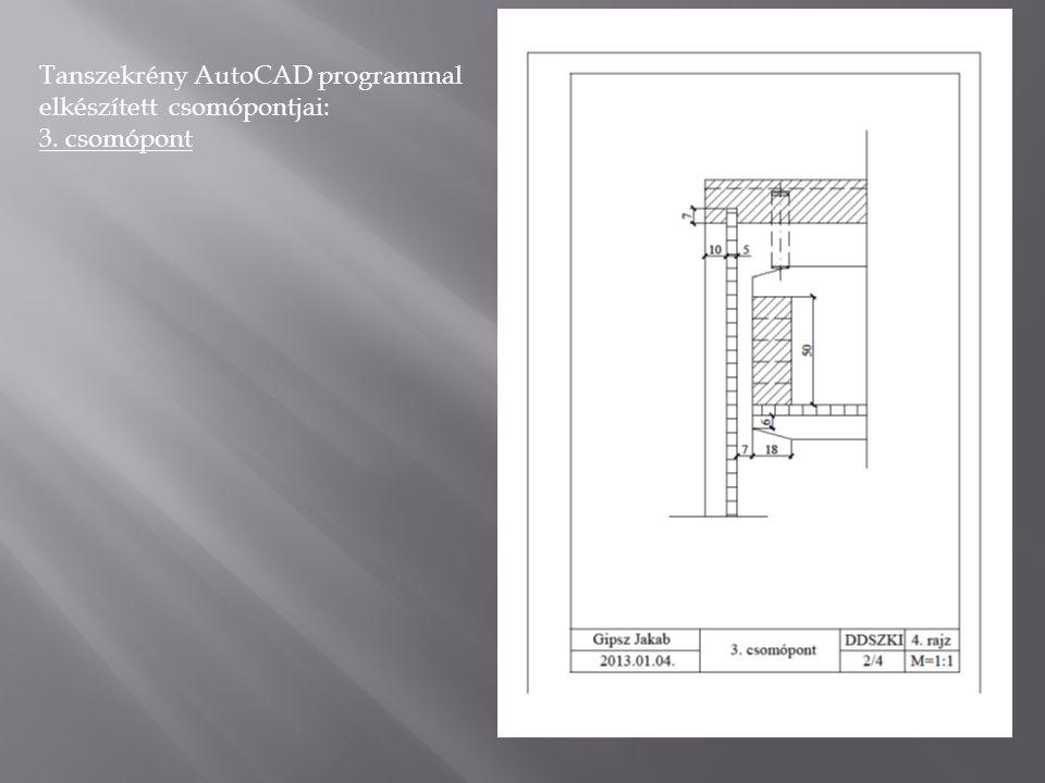 Tanszekrény AutoCAD programmal elkészített csomópontjai: 5. csomópont