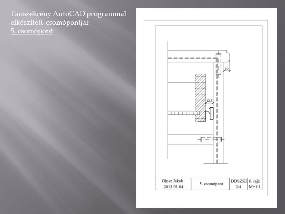 Tanszekrény AutoCAD programmal elkészített csomópontjai: 9. csomópont