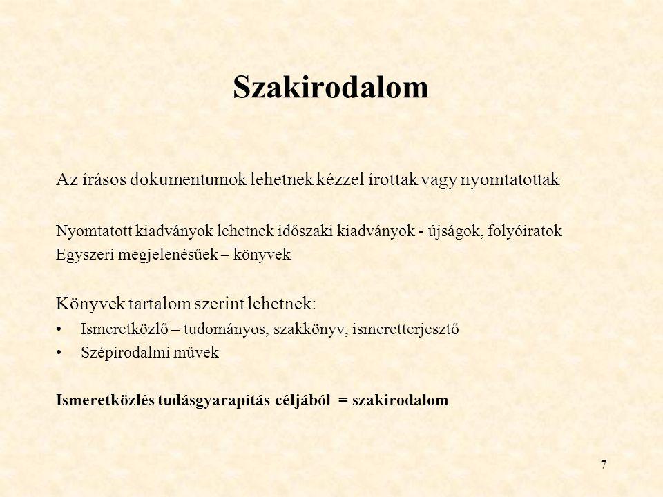 18 Elektronikus-, digitális-, virtuális könyvtár Elektronikus könyvtár Az elektronikus dokumentumok gyűjtését, tárolását, rendszerezését, keresését, megjelenítését (szolgáltatását) biztosító valós vagy virtuális tér Digitális könyvtár - digitalizált dokumentumok könyvtára Digitalizálási projektek: nemzeti projektek (MEK, Neumann-Ház, Nemzeti Digitális Adattár, Magyar Digitális Képkönyvtár) Nemzetközi projektek: EU:Europeana, UNESCO: World Digital Library Virtuális könyvtár – azonosítók (linkek) rendezett gyűjteménye