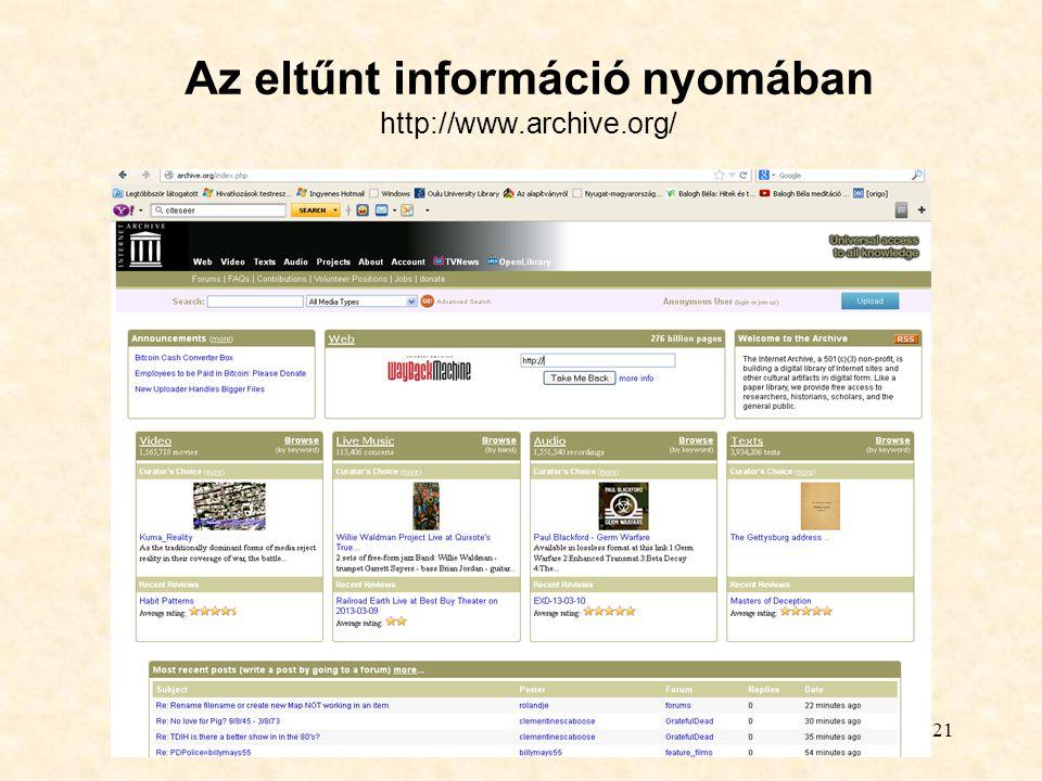 21 Az eltűnt információ nyomában http://www.archive.org/