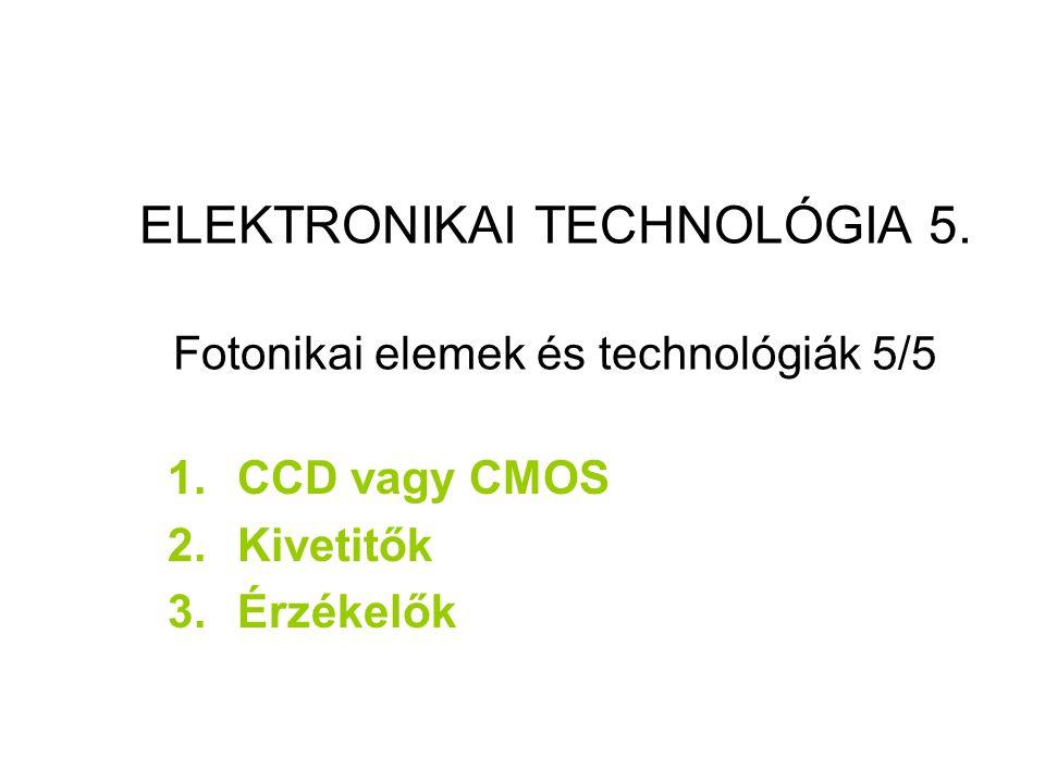 ELEKTRONIKAI TECHNOLÓGIA 5.