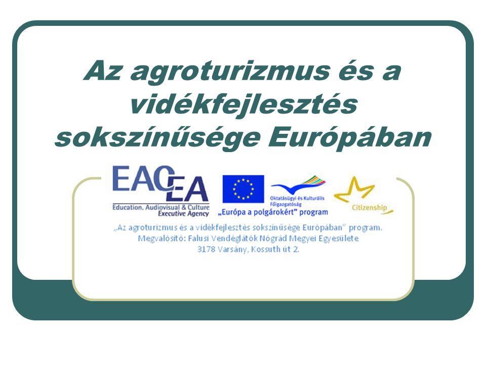 Az agroturizmus és a vidékfejlesztés sokszínűsége Európában