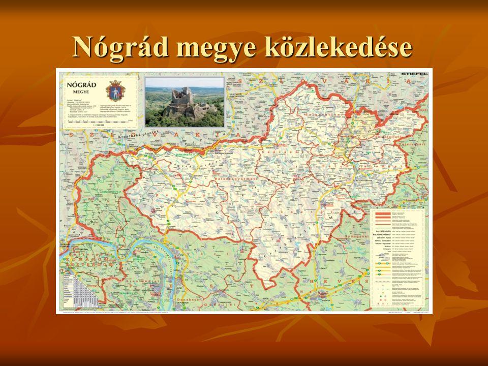 Nógrád megye közlekedése Nógrád megye közlekedése