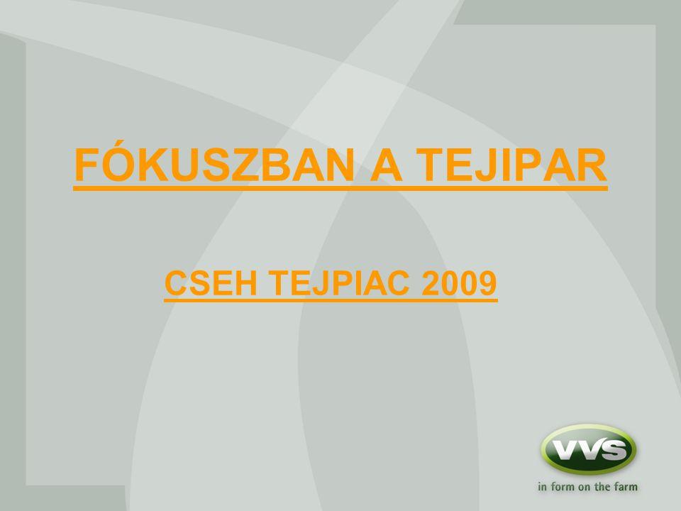 FÓKUSZBAN A TEJIPAR CSEH TEJPIAC 2009