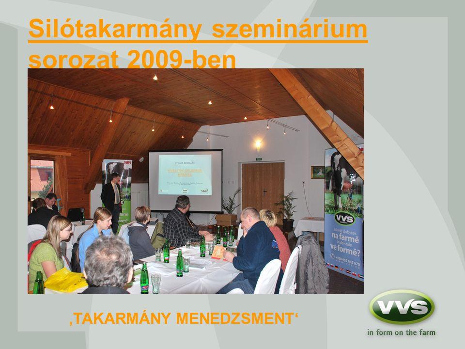 Silótakarmány szeminárium sorozat 2009-ben 'TAKARMÁNY MENEDZSMENT'