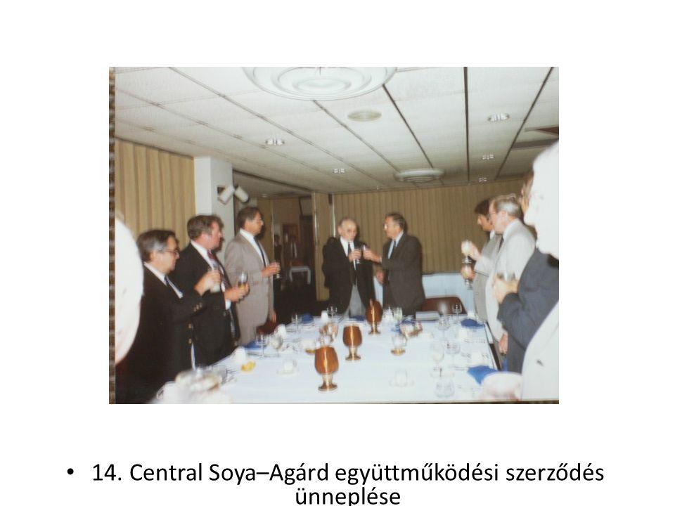 14. Central Soya–Agárd együttműködési szerződés ünneplése