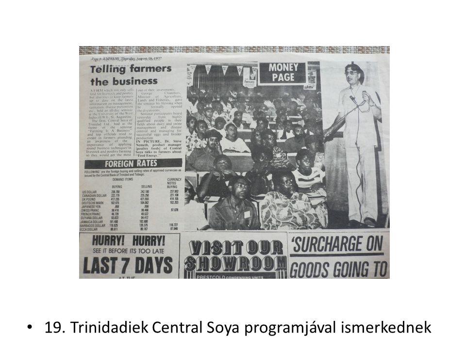 19. Trinidadiek Central Soya programjával ismerkednek