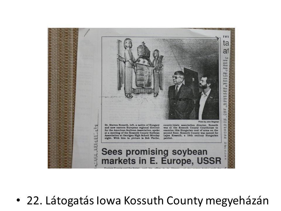 22. Látogatás Iowa Kossuth County megyeházán