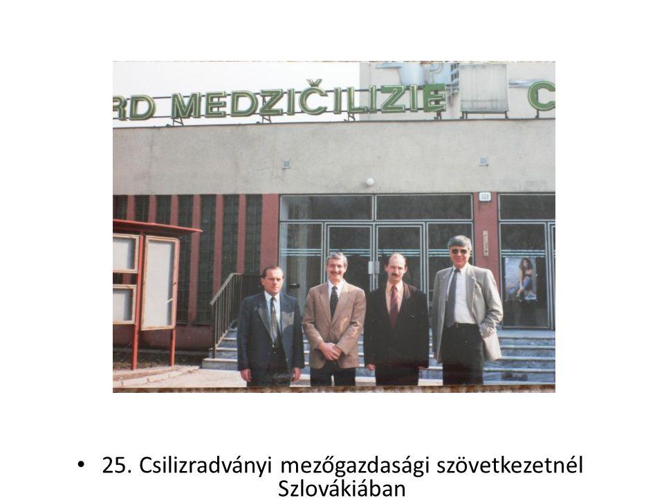 25. Csilizradványi mezőgazdasági szövetkezetnél Szlovákiában