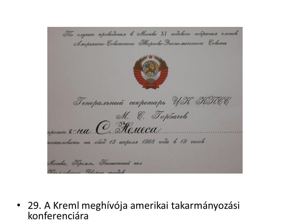 29. A Kreml meghívója amerikai takarmányozási konferenciára