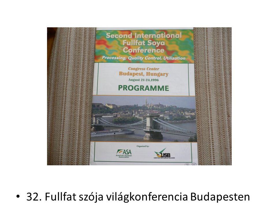 32. Fullfat szója világkonferencia Budapesten