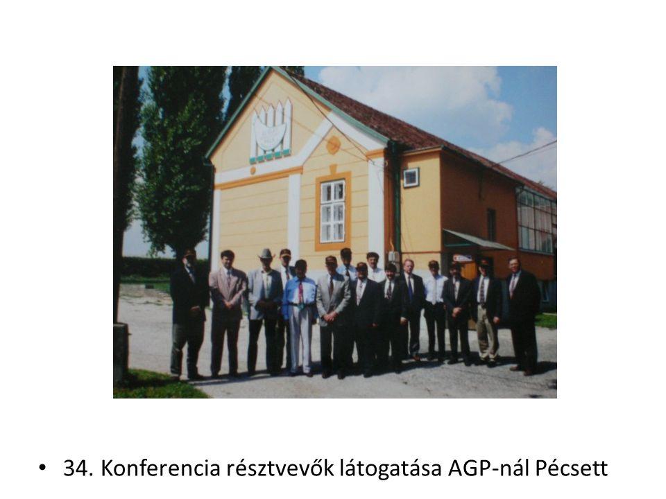 34. Konferencia résztvevők látogatása AGP-nál Pécsett