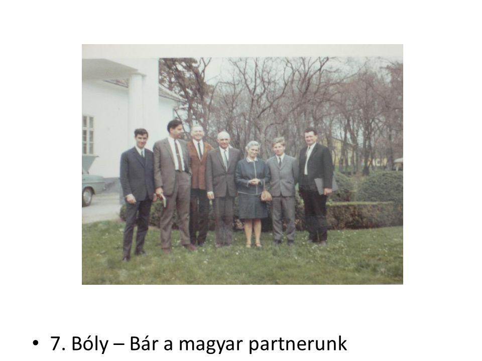 7. Bóly – Bár a magyar partnerunk