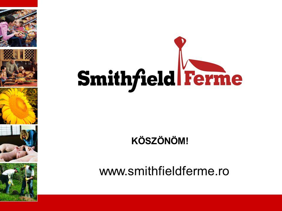 10 KÖSZÖNÖM! www.smithfieldferme.ro