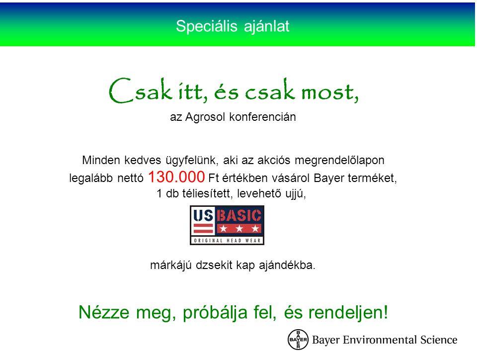 Speciális ajánlat Csak itt, és csak most, az Agrosol konferencián Minden kedves ügyfelünk, aki az akciós megrendelőlapon legalább nettó 130.000 Ft ért
