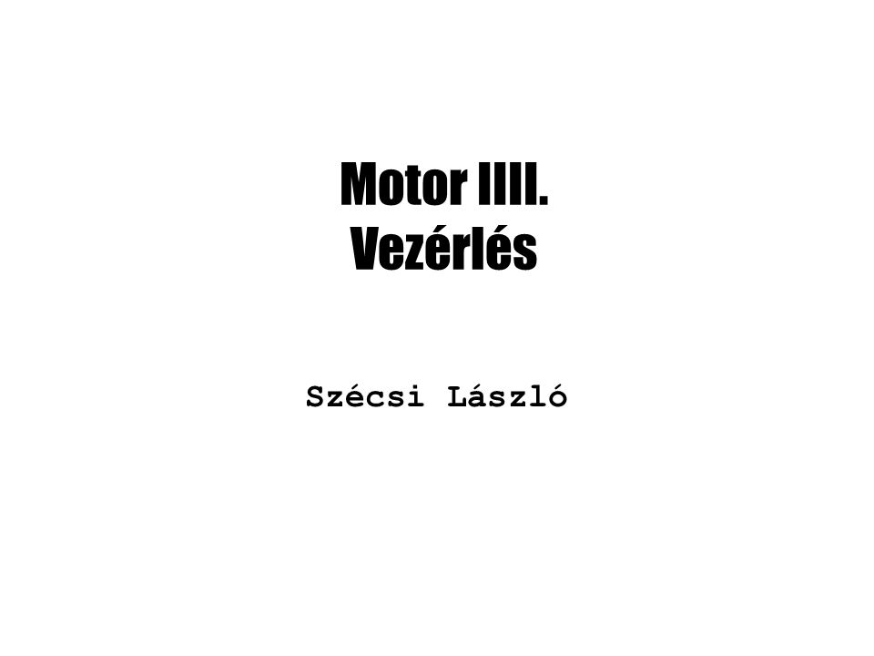 Új class: Motor class Motor { friend class MotorControl; friend class WheelControl; /// Activating key.