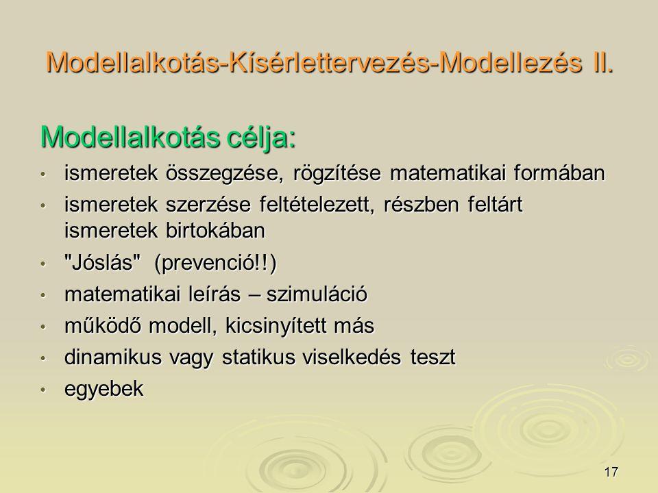 17 Modellalkotás-Kísérlettervezés-Modellezés II.