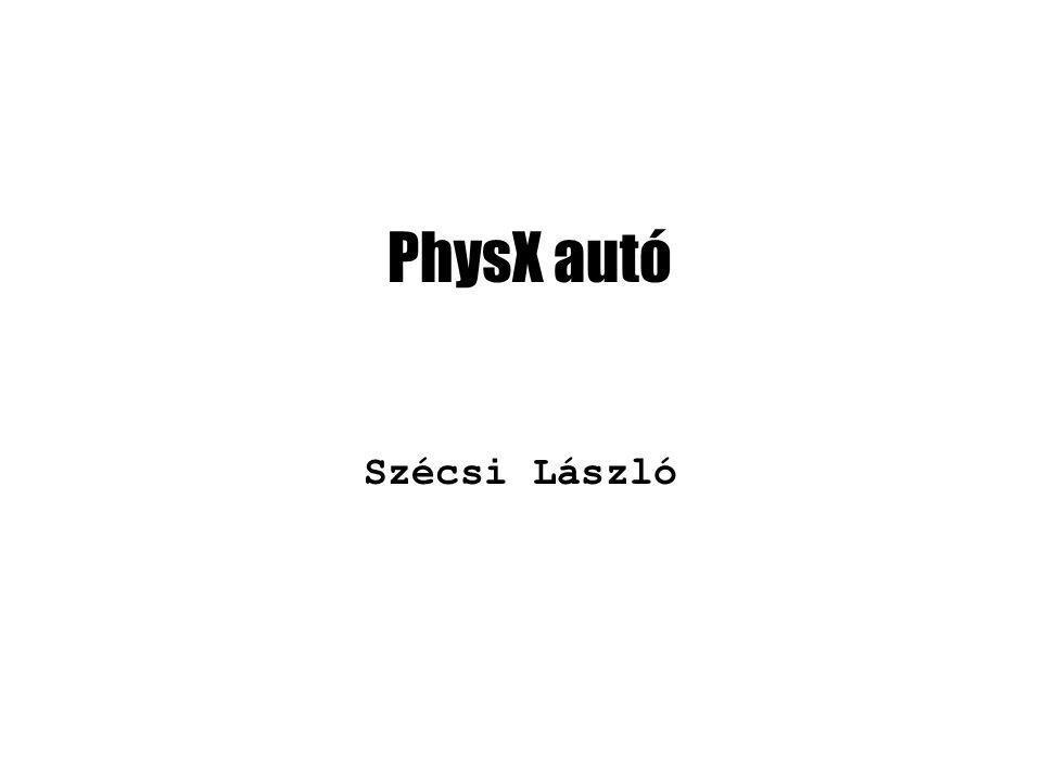 PhysX autó Szécsi László